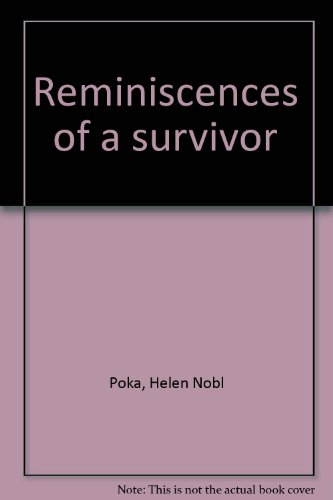 Reminiscences of a survivor