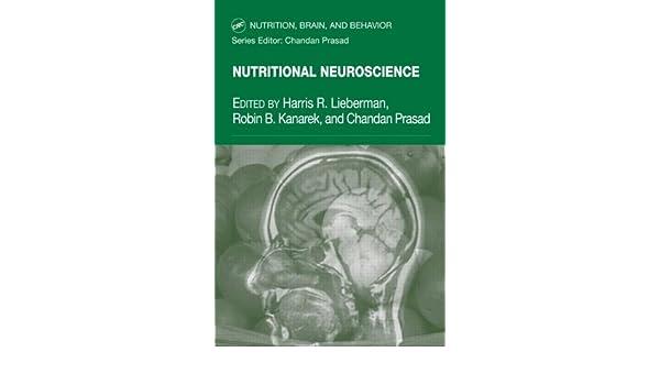 Nutritional Neuroscience (Nutrition, Brain and Behavior)