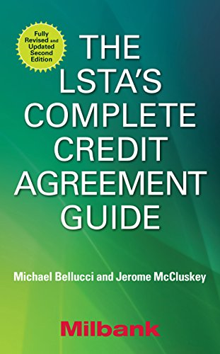 The LSTA's Complete Credit Agreement Guide, Second - Xml Handbook