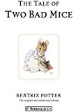 The Tale of Two Bad Mice (Beatrix Potter Originals)
