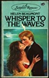 Whisper to the Waves, Helen Beaumont, 0600200329