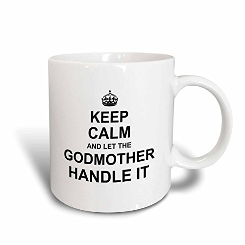 "3dRose mug_233082_2 ""Keep Calm and let the Godmother Hand..."
