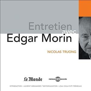 Entretien avec Edgar Morin Discours