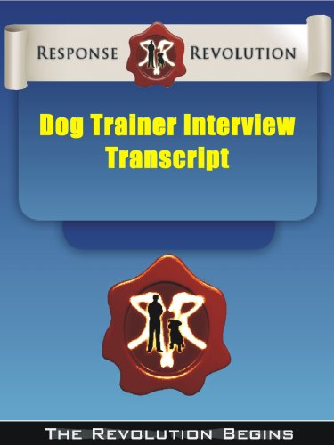 Response Revolution: The Complete Dog Training Course