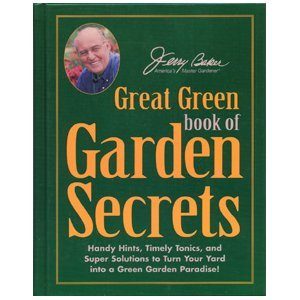 Read Online Jerry Baker's Great Green Book of Garden Secrets ebook