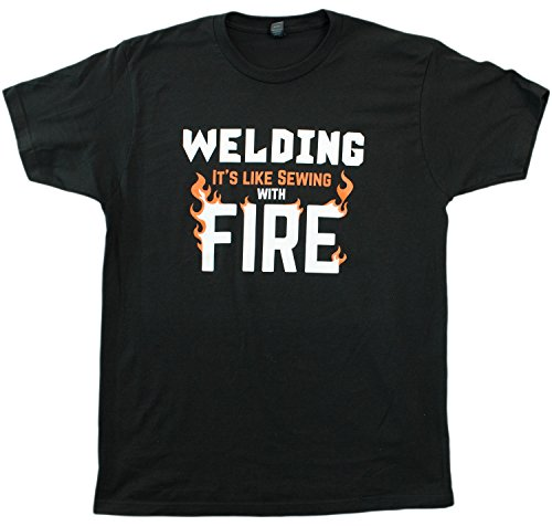 Welding: It's like Sewing with Fire | Funny Welder, Repairman Unisex T-shirt