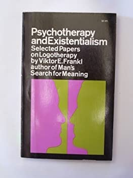 Psychotherapy and Existentialism: Selected Papers on Logotherapy 0671547291 Book Cover