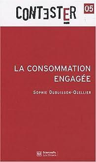 La consommation engagée par Sophie Dubuisson-Quellier
