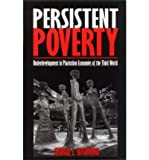 Persistent Poverty : Underdevelopment in Plantation Economies of the Third World, Beckford, George L., 0862322073