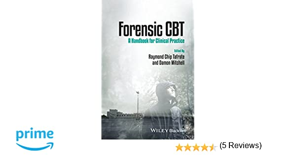 Amazon.com: Forensic CBT: A Handbook for Clinical Practice ...