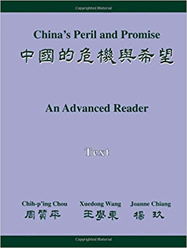China's Peril and Promise: An Advanced Reader of Modern Chinese, 2 Volumes: China's Peril and Promise: An Advanced Reader - Vocabulary and Grammar Notes & Text (2 Volume Set)