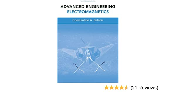 Advanced engineering electromagnetics 2nd edition constantine a advanced engineering electromagnetics 2nd edition constantine a balanis ebook amazon fandeluxe Choice Image