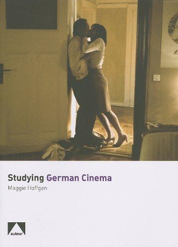 Studying German Cinema (Studying Films) Maggie Hoffgen