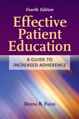 Effective Patient Education: A Guide to Increased Adherence Pdf