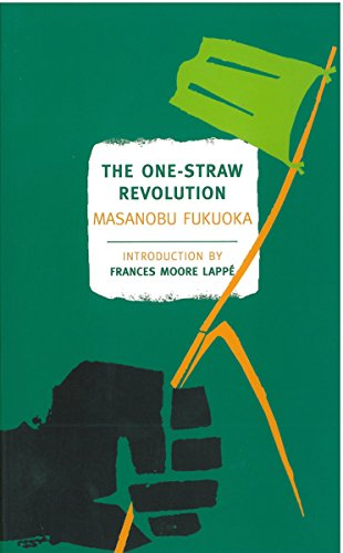 The One-Straw Revolution: An Introduction to Natural Farming (New York Review Books Classics)]()