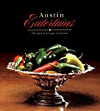img - for [ Austin Entertains (Revised) Junior League Of Austin, Texas ( Author ) ] { Hardcover } 2001 book / textbook / text book