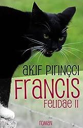 Francis: Roman - Felidae II (German Edition)