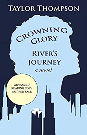 Crowning Glory River's Journey