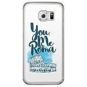 Loud Universe Samsung Galaxy S6 Edge You Me & Roma Printed Transparent Case - White
