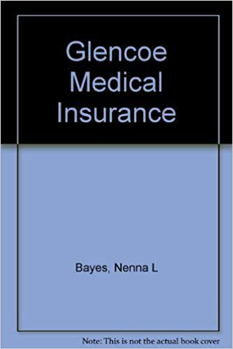Glencoe Medical Insurance, Student Textbook by Nenna L Bayes (2000-11-15)