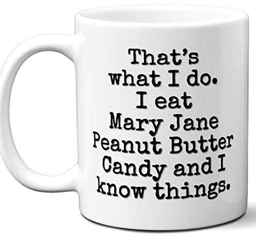 Mary Jane Peanut Butter Candy Gift Lover Coffee Mug.
