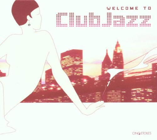 Welcome to Club Jazz by Cinq Etoiles