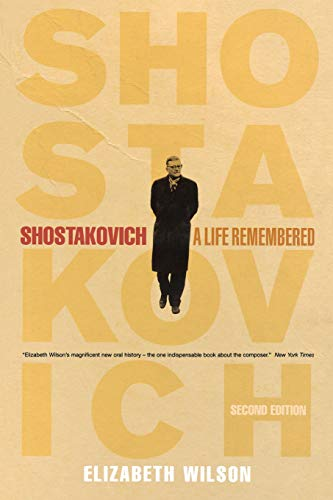 Shostakovich: A Life Remembered - Second Edition
