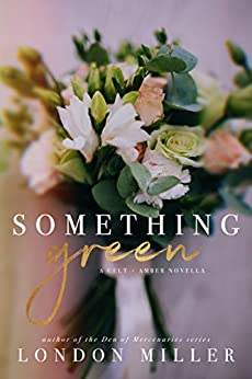 Something Green by London Miller