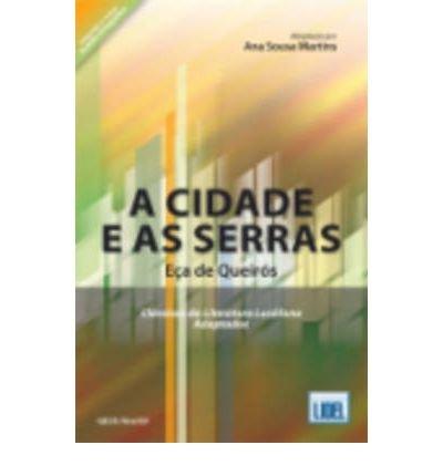 Classicos DA Literatura Lusofona Adaptados: A Cidade E as Serras (Adapted) (Paperback)(Portuguese) - Common
