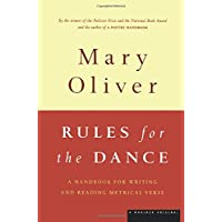 Rules for the Dance: Handbook for Writing and Reading Metrical Verse