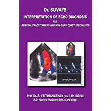 Interpretation of Echo diagnosis for General Practitioners and non-cardiology specialists
