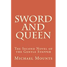 Sword and Queen (The Gentle Stepper Series) (Volume 2)