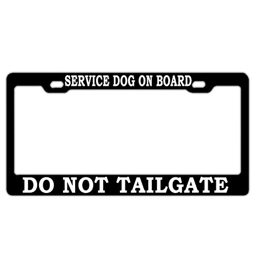 FunnyLpopoiamef Service Dog On Board Do Not Tailgate Black License Plate Frame License Plate Covers Humor Car Tag Frame 2 Holes and Screws