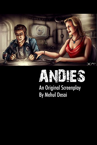 ANDIES: An Original Screenplay