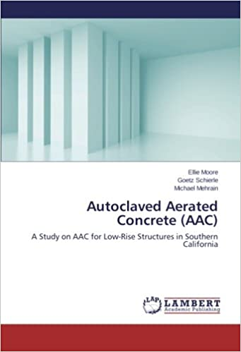Autoclaved Aerated Concrete (AAC): A Study on AAC for Low
