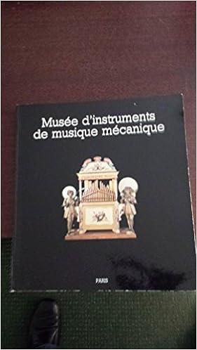 En ligne téléchargement Musée d'instruments de musique mécanique epub, pdf