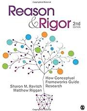 Reason & Rigor: How Conceptual Frameworks Guide Research