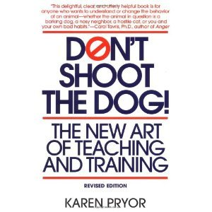 Dont Shoot the DogThe New Art of Teaching and Training
