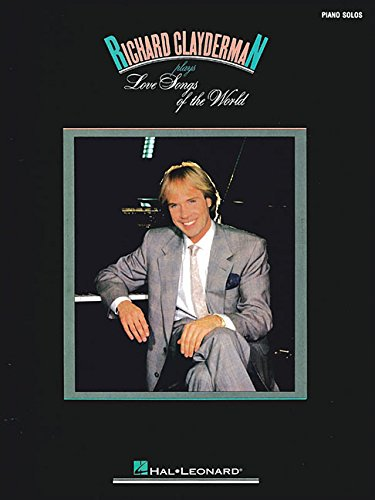 Richard Clayderman Plays Love Songs Of The ()