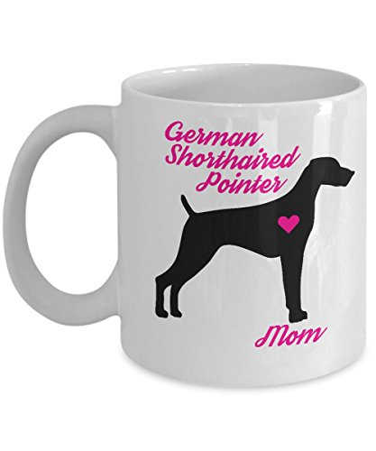 (German Shorthaired Pointer Mug - German Shorthaired Pointer Mom - Cute Novelty Coffee Cup For GSP Dog Lovers - Perfect Mother's Day Gift For Women Pet Owners)