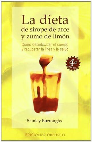 La dieta de sirope de arce y zumo de limón (SALUD Y VIDA