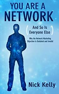 You Are A Network by Nick Kelly (2015-03-11)