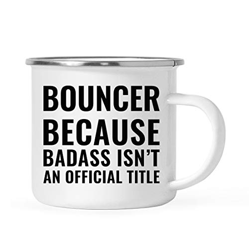 (Andaz Press 11oz. Campfire Enamel Mug Gift, Bouncer Because Badass Isn't an Official Title, 1-Pack, Stainless Steel Metal Camp Cup Christmas Birthday Present Ideas, Includes Gift Box)