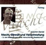 Macht, Gewalt und Verantwortung, 1 Audio-CD
