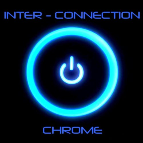 Inter-Connection - Chrome (2012) [FLAC] Download