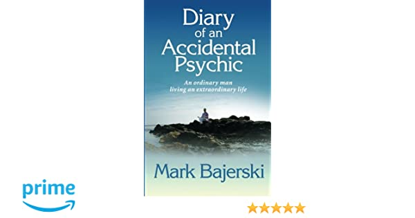 Diary of an Accidental Psychic – Signed Copy, Limited Edition