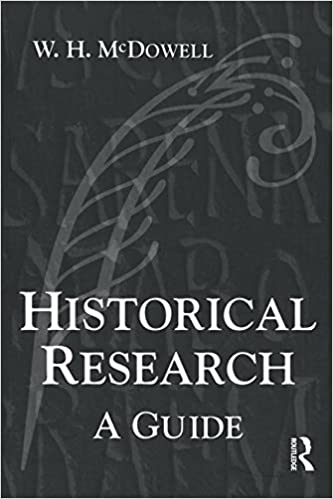 Book Historical Research: A Guide for Writers of Dissertations, Theses, Articles and Books