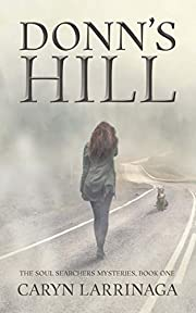 Donn's Hill (The Soul Searchers Mysteries Book 1)