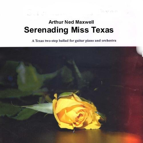 Serenading Miss Texas by A Maxwell & Co.