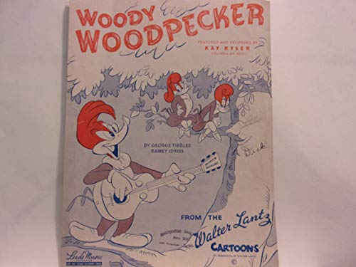 Kay Kyser Sheet Music - WOODY WOODPECKER FEATURED AND RECORDED BY KAY KYSER sheet music